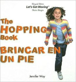 The Hopping Book/Brincar en un Pie