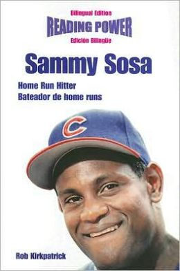 Sammy Sosa, Home Run Hitter/Bateador de Home Runs