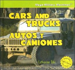 Cars and Trucks/Autos y Camiones