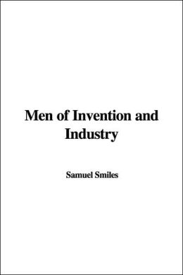 Men of Invention and Industry