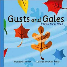 Gusts and Gales: A Book about Wind