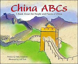 China ABCs: A Book about the People and Places of China (Country ABCs Series)