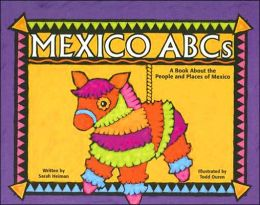 Mexico ABCs: A Book about the People and Places of Mexico