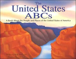 The United States ABCs: A Book about the People and Places of the United States of America
