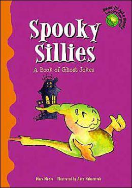Spooky Sillies: A Book of Ghost Jokes (Read-It! Joke Books--Supercharged!)