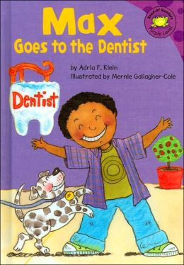 Max Goes to the Dentist (Read-It! Readers Series)