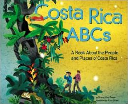 Costa Rica ABCs: A Book about the People and Places of Costa Rica