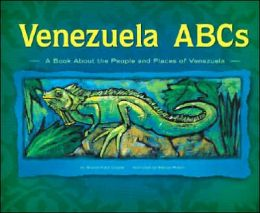 Venezuela ABCs: A Book about the People and Places of Venezuela