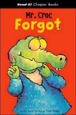 Mr. Croc Forgot