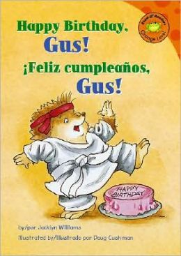 Happy Birthday, Gus!/ Feliz cumpleanos, Gus!
