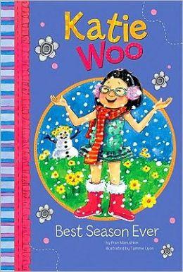 Best Season Ever (Katie Woo Series)