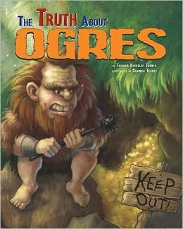 Truth About Ogres, The