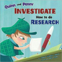 Quinn and Penny Investigate How to Research