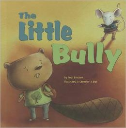 The Little Bully (Little Boost Series)