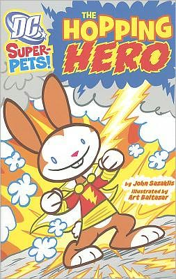 The Hopping Hero (DC Super-Pets Series)