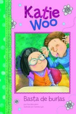Basta de burlas (Katie Woo Series)