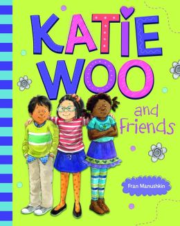 Katie Woo and Friends