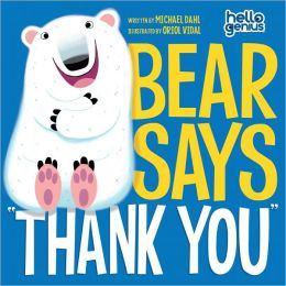 Bear Says ''Thank You''
