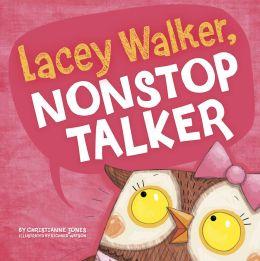 Lacey Walker, Nonstop Talker (Little Boost Series)