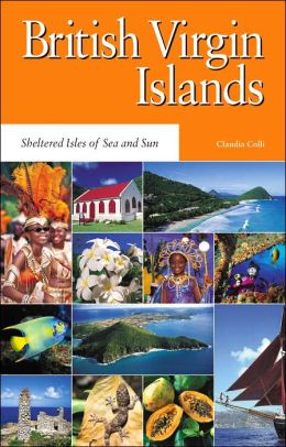 The British Virgin Islands: An Introduction and Guide