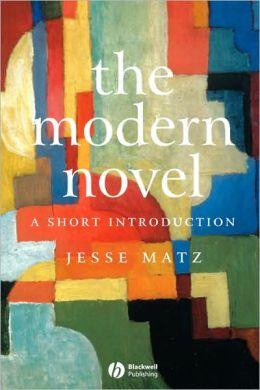 The Modern Novel: A Short Introduction