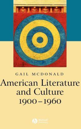 American Literature and Culture 1900-1960