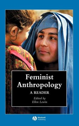 Feminist Anthropology: A Reader