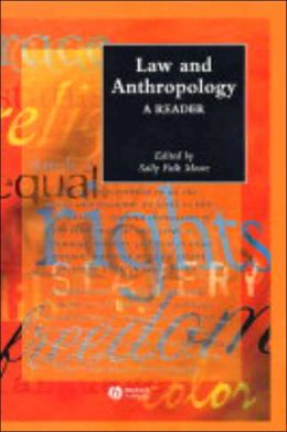 Law and Anthropology: A Reader
