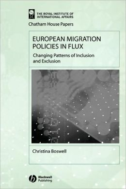 European Migration Policies in Flux: Changing Patterns of Inclusion and Exclusion