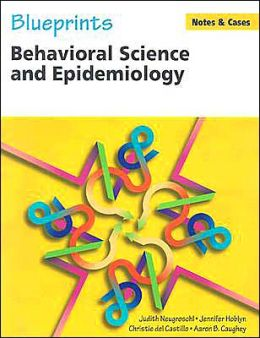 Blueprints Notes & Cases-- Behavioral Science and Epidemiology