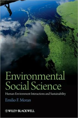 Environmental Social Science: HumanEnvironment interactions and Sustainability