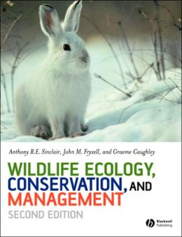 Wildlife Ecology, Conservation, and Management [With CDROM]