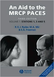 An Aid to the MRCP PACES: Stations 1, 3 and 5