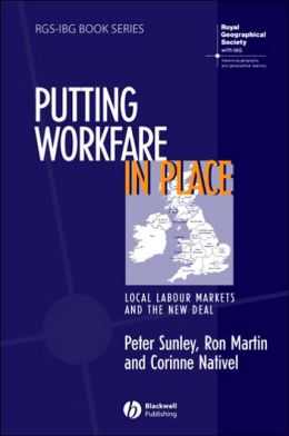 Putting Workfare in Place: Local Labor Markets and the New Deal