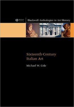 Sixteenth-Century Italian Art