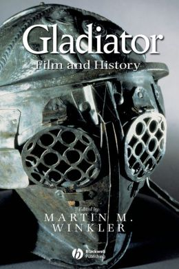 Gladiator: Film and History