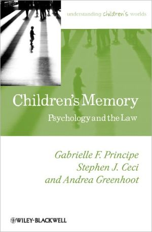 Children's Memory: Psychology and the Law / Edition 1