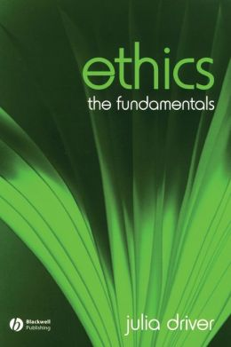 Ethics: The Fundamentals