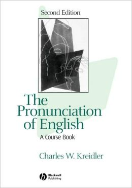 The Pronunciation of English: A Course Book