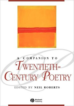 A Companion to Twentieth-Century Poetry