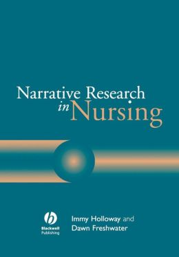 Narrative Research in Nursing