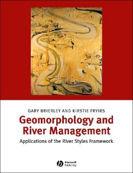 Geomorphology and River Management: Applications of the River Styles Framework