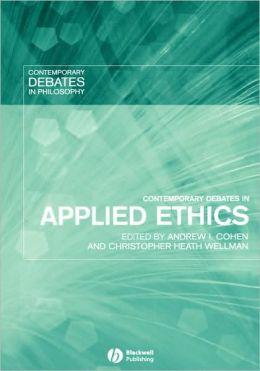 Contemporary Debates in Applied Ethics