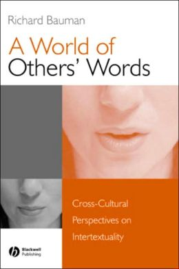 A World of Others' Words: Cross-Cultural Perspectives on Intertextuality