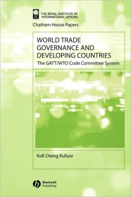 World Trade Governance and Developing Countries: The GATT/WTO Code Committee System