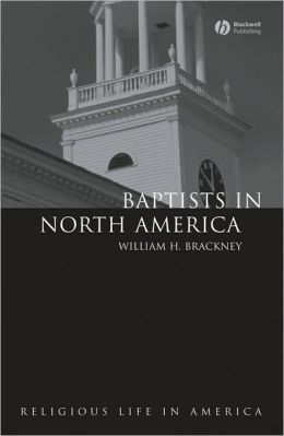 Baptists in North America: An Historical Perspective