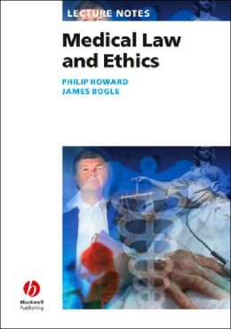 Lecture Notes: Medical Law and Ethics
