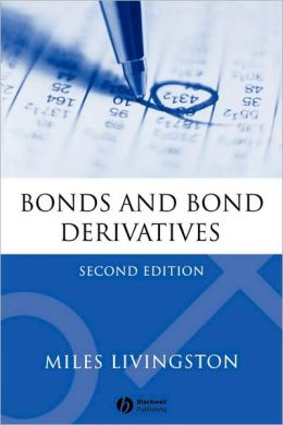 Bonds and Bond Derivatives