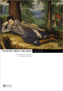 Thinking about Religion: An Historical Introduction to Theories of Religion