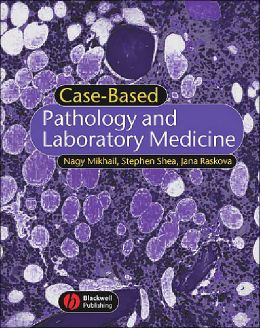 Case-Based Pathology and Laboratory Medicine